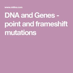 47 best genetics images on pinterest life science school and dna and genes point and frameshift mutations fandeluxe Images