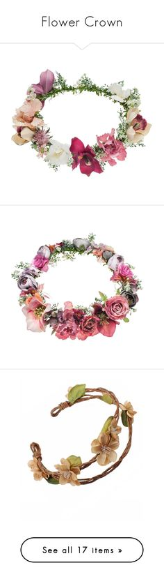 """""""Flower Crown"""" by lover-of-medieval ❤ liked on Polyvore featuring accessories, hair accessories, hair, headband, hats, multi, crown hair accessories, crown hairband, flower headbands and head wrap headband"""