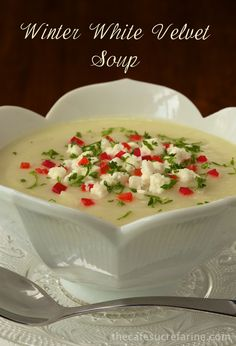 Winter White Velvet Soup  Perfect, just perfect for a dinner party appetizer or a casual lunch or dinner. Very healthy too!