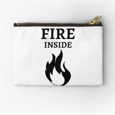 'Fire Inside' Zipper Pouch by RIVEofficial Zipper Pouch, Entrepreneur, Custom Design, Passion, Fire, Trends, Feelings, Tags, Cool Stuff