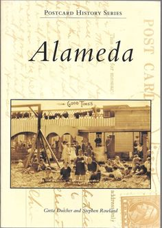 Alameda Postcard History Series 2005 Paperback Edition