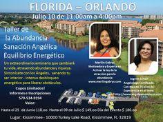 TALLER DE LA ABUNDANCIA - SANACION ANGELICA - DESBLOQUEO ENERGETICO - ORLANDO FLORIDA - JULIO 10 DE 2016