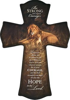 """[""""Pairing art with the beauty of Scripture, this elaborate cross by artist Kilian brings God's love into your home. Featuring an adult lion with a lion cub, this wall cross is a striking reminder that God is with us always, and that we must have the courage to accept His love and strength. The cross reads, """"Be strong and of good courage; do not be afraid, nor be dismayed, for the Lord your God is with you wherever you go. Be of good courage, and He shall strengthen your heart, all ..."""