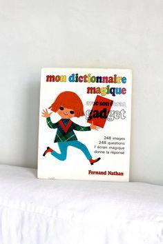 He encontrado este interesante anuncio de Etsy en https://www.etsy.com/es/listing/65779373/70s-french-childrens-book-dictionary-mon