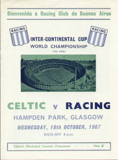 Celtic 1 Racing Club 0 in Oct 1967 at Hampden Park. The programme cover for the Intercontinental Cup Final, 1st Leg.