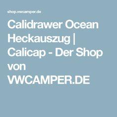Calidrawer Ocean Heckauszug   Calicap - Der Shop von VWCAMPER.DE