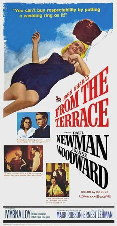FROM THE TERRACE (1960) - Paul Newman - Joanne Woodward - Myrna Loy - Based on novel by John O'Hara - Produced & Directed by Mark Robson - 20th Century-Fox - Insert Movie Poster.