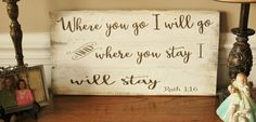 Where you go I will go and here you stay I will stay Ruth 1:16 rustic pallet wood wall hanging