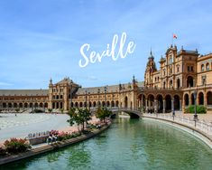 Best cities to visit in Spain - Seville