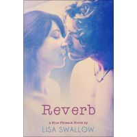 Content-Type: application/octet-stream    Reverb (The Blue Phoenix Series Book 5) by Lisa Swallow