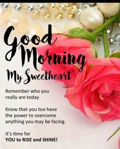 Positive Good Morning Quotes, Good Morning Motivation, Good Morning Friends Quotes, Good Morning My Love, Good Morning Messages, Good Morning Images, Morning Sayings, Positive Quotes, Morning Texts