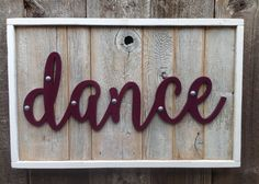 Rustic Dance Sign Dance Sign Dance Art Dance by stonewoodrustics