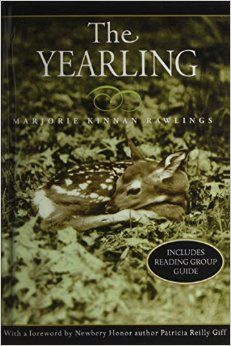 FLORIDA **** MAY 1, 1939: Marjorie Kinnan Rawlings wins the Pulitzer Prize for The Yearling, the story of a boy and an orphaned fawn set in Ocala National Forest. **** #the50states #floridabooks **** The Yearling: Marjorie Kinnan Rawlings: 9781435296039: Amazon.com: Books
