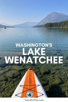 Stunning Lake Wenatchee: camping, hikes + more in this WA state park
