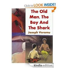Amazon.com: The Old Man, The Boy and The Shark eBook: Joseph Veramu: Kindle Store