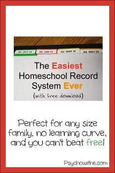 The Easiest Homeschool Record System Ever  http://www.psychowith6.com/where-to-find-the-easiest-homeschool-record-system-ever/