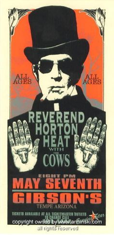 "Reverend Horton Heat w/ the Cows (click image for more detail) Artist: Mark Arminski Number: MA-9615 Venue: Gibson's Location: Tempe, AZ Concert Date: 5/7/1996 Size: 4"" x 8"" Condition: Mint Notes: thi"