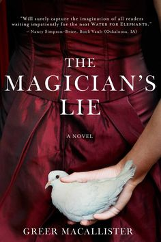 Winter Book Club pick #1: The Magician's Lie by Greer MacAllister. (Click through to win a copy)
