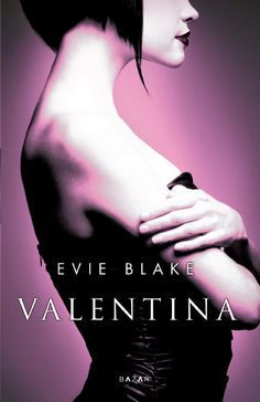 Valentina ( is Louise Brooks ) book cover from Finland 2013 by Evie Blake