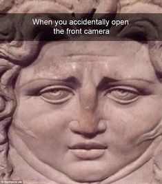 19 Times Art History Reactions Were Too Funny - History Memes - - When you accidentally open the front facing phone. 19 Times Art History Reactions Were Too Funny The post 19 Times Art History Reactions Were Too Funny appeared first on Gag Dad. Crazy Funny Memes, Really Funny Memes, Stupid Funny Memes, Funny Relatable Memes, Haha Funny, Funny Posts, Funny Stuff, Funny Memes For Kids, Funny Things