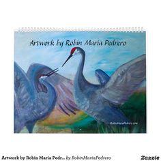 Artwork by Robin Maria Pedrero Calendar