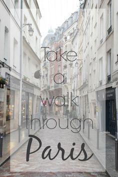 take a walk through paris