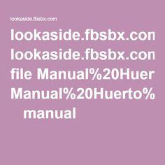 lookaside.fbsbx.com file Manual%20Huerto%20Azotea.pdf?token=AWyomyVvPUBZVexbmGd1ylIixatZ-QB8vW2A3PiVhcb8SOe5FN_1_BpGAuaIALq2HN6bes34o3r7XOnxg1quiB8YRUr57sjeH6Pg  manual