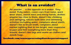 What is a sensory avoider?