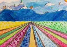 Fourth Grade   One-Point Perspective Tulip Fields Draw one week for perspective and color the next for abstract?