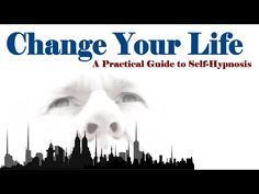 Change Your Life - A Practical Guide to Self-Hypnosis - Melvin POWERS - Full Free Audio Book - YouTube