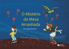 Illustrations by Petra Elster in O Mistério da Mesa Arranhada, by Sylvia Roesch.