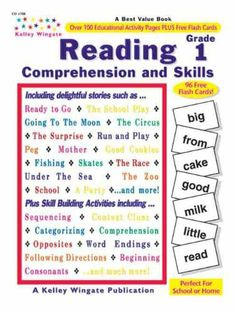 Reading Comprehension And Skills Grade 1 by Carson-Dellosa. Save 80 Off!. $2.99. Use these paragraphs and stories to help students develop reading skills, improve vocabulary, and reinforce comprehension. Includes 96 cut-apart flash cards, answer keys, as well as award and completion certificates.   Pages:  130