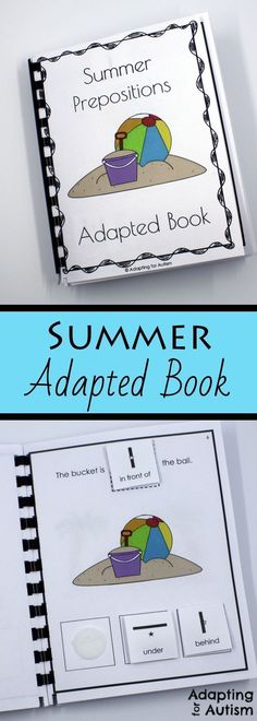Use this summer adapted book to practice prepositions with your special education students. All pages and answer cards include visual aids to support students with autism. Fun to use as a work task or in speech therapy. Speech Activities, Language Activities, Learning Activities, Therapy Activities, Autism Classroom, Special Education Classroom, Classroom Ideas, Speech Therapy Autism, File Folder Activities
