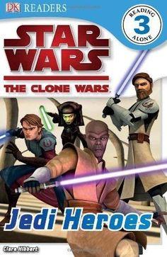 Jedi Heroes DK Readers. Star Wars