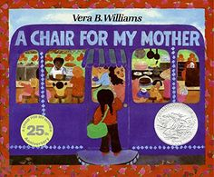 A Chair for My Mother 25th Anniversary Edition (Reading Rainbow Books) by Vera B. Williams