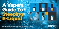 What's steeping e-liquid, does it work and what's the best way to do it? Includes the results of our blind tests, interviews and videos. #steeping #eliquid #ejuice #vape #vaping #vapelife