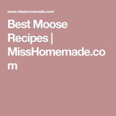 You are going to love my moose recipes. Many homemade moose meal options. Fried Venison Recipe, Best Venison Recipe, Venison Recipes, Crappie Recipe, Moose Meat, Moose Recipes, My Favorite Food, Favorite Recipes, Newfoundland Recipes