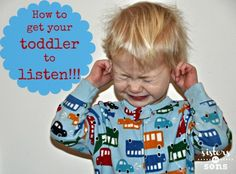 Getting your toddler to listen