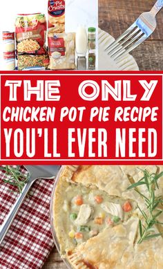 Chicken Pot Pie Recipe Easy Simple Homemade Dinner!  Thanks to every shortcut imaginable, this is the EASIEST comfort food pot pie you'll ever make!  Plus... it's got outrageous flavor!  Go grab the recipe and give it a try this week!