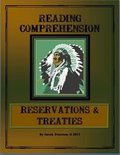 Reading Comprehension - Native Americans: Reservations and Treaties in the 1800s.  This one page passage can be used with any close reading graphic organizer.  Also great for Charter School Samples - for U.S. History and Language Arts (Reading Comprehension).  Grades 4-6 and homeschool.  3 pages.  $1.00