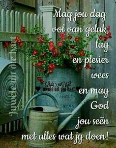Birthday Blessings, Happy Birthday Wishes, Lekker Dag, Evening Greetings, Afrikaanse Quotes, Goeie More, Morning Greetings Quotes, Scripture Verses, Bible