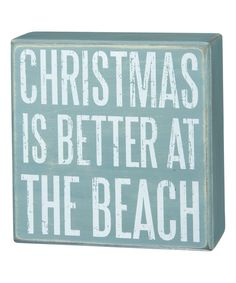 Look at this #zulilyfind! 'Christmas Is Better at the Beach' Box Sign by Primitives by Kathy #zulilyfinds