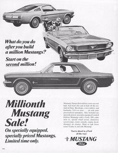 What do you do after you build a million Mustangs? Start on the second million! Millionth Mustang Sale. Original full page vintage 1966 Ford Mustang Advertisement: Vintage Ford ad. 1966 Ford Mustang, Mustang Fastback, Mustang Cars, Ford Mustangs, Shelby Mustang, Vintage Cars For Sale, Vintage Ads, Vintage Signs, Muscle Cars