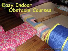 Indoor Obstacle Courses...fun and adaptable for all ages and developmental stages!