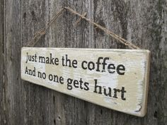 Just make the coffee!!