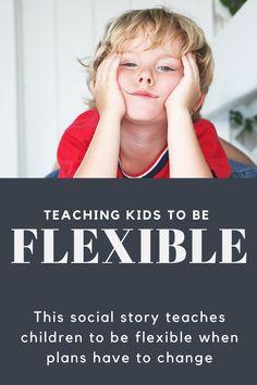 Social Story: Flexibility When Plans Change - a complete unit Data Tracking, Social Stories, Anxious, Exhibit, Teaching Kids, Flexibility, Behavior, Fill, Motivational