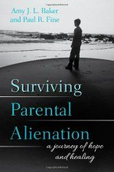Book: Parental Alienation Syndrome, PAS Expert Dr Amy Baker  Go here http://www.amazon.com/gp/product/1442226773/ref=as_li_tl?ie=UTF8&camp=1789&creative=390957&creativeASIN=1442226773&linkCode=as2&tag=msccomputersy-20&linkId=OMTVJD6MYTXQ46C7