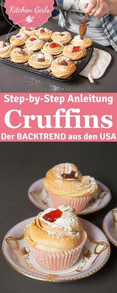 Cruffins sind DER Foodtrend in den USA! Wir zeigen Euch Schritt für Schritt, das Rezept für die leckere Mischung aus Croissant und Muffin.