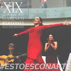 #FLAMENCO2017 Gracias Monterrey por otro hermoso año de Festival Flamenco donde conjugaremos lo mejor del arte andaluz español y regio! #Julio2017 #EstoEsCONARTE