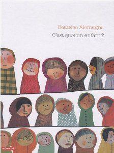 C'est quoi un enfant ? - Beatrice Alemagna - Amazon.fr - Livres